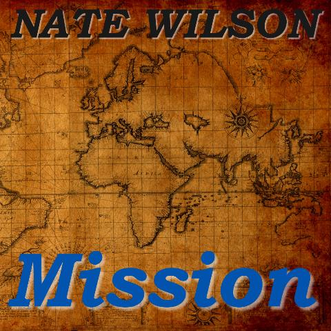 Mission Album by Nate Wilson