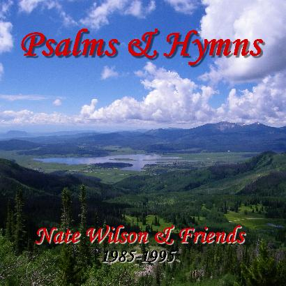 Psalms and Hymns Album by Nate Wilson
